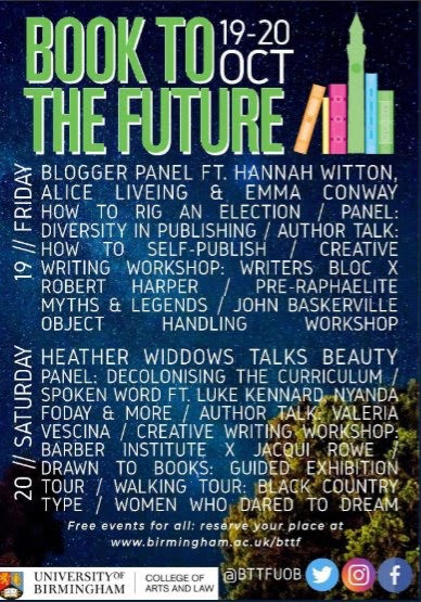 A poster for the 'Book to the Future' festival for 2018, with the dates (19-20 Oct), a logo (books stacked against the university's clocktower', and lists of the event titles and speakers.