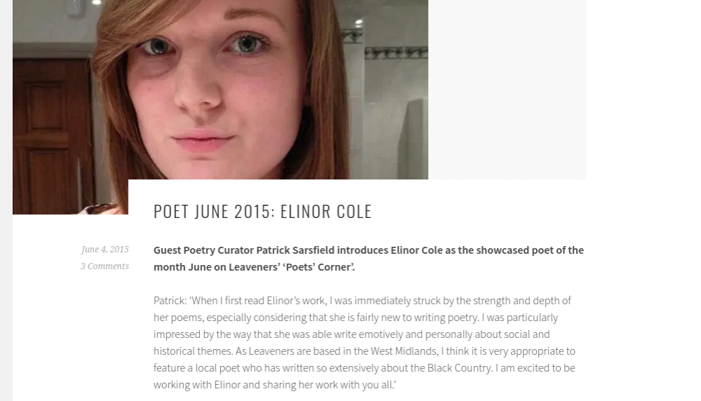 A screenshot of a webpage, with a picture of a young woman (Nellie) at the top, then a paragraph of text titled 'Poet June 2015: Elinor Cole, Guest Poetry Curator Patrick Sarsfield introduces Elinor Cole as the showcased poet of the month June on Leaveners' Poets' Corner'.